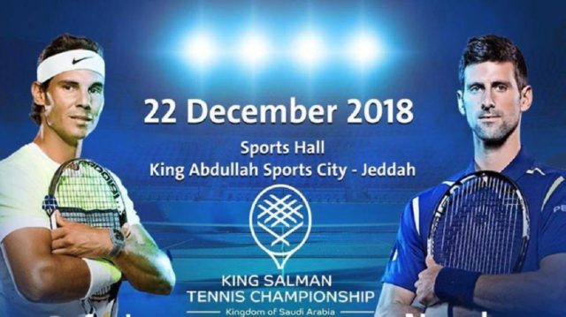 Tennis Match between Nadal & Djokovic in Jeddah